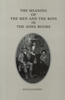 The Meaning of the Men and the Boys in the Anne Books
