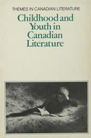 Childhood and youth in Canadian literature
