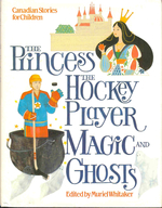 Princess, the Hockey Player, Magic and Ghosts
