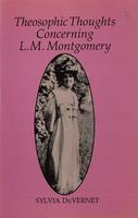 Theosophic Thoughts Concerning L.M. Montgomery