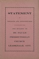 Statement of receipts and expenditures in connection with the building of St. Paul's Presbyterian Church Leaskdale, Ont